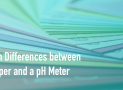 The 5 Main Differences between pH paper and a pH meter