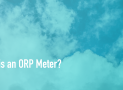 What is an ORP Meter?